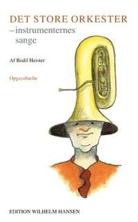 Bodil Heiser: Det Store Orkester