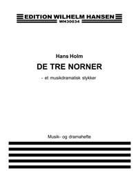 Hans Holm: De Tre Norner