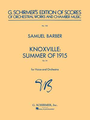Samuel Barber: Knoxville Summer Of 1915 Op.24