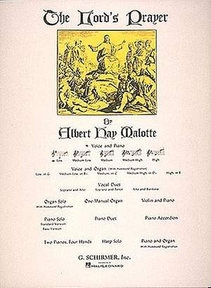 Albert Hay Malotte: The Lord's Prayer (SAB)