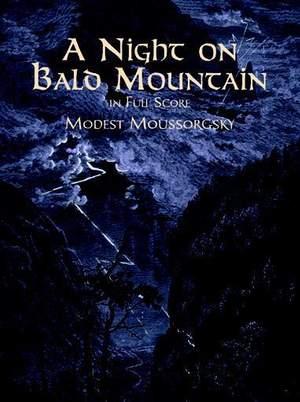 Modest Mussorgsky: A Night On Bald Mountain