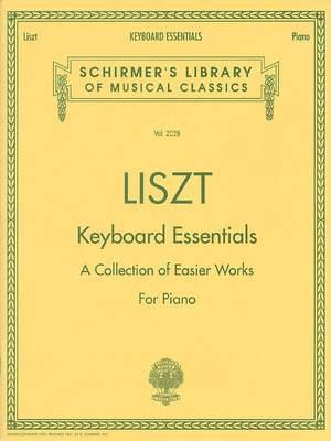 Franz Liszt: Keyboard Essentials