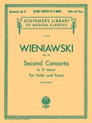 Henryk Wieniawski: Second Concerto in D Minor, Op. 22