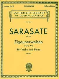 Pablo de Sarasate: Zigeunerweisen (Gypsy Aires), Op. 20