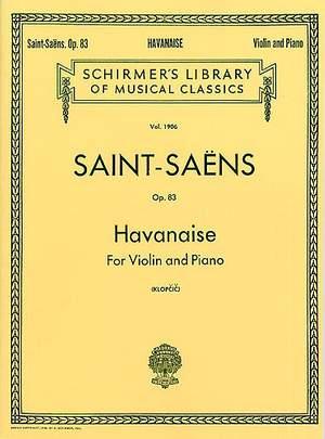 Camille Saint-Saëns: Havanaise Op.83