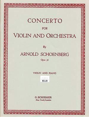 Arnold Schönberg: Concerto, Op. 36