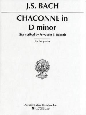 Johann Sebastian Bach: Chaconne In D Minor