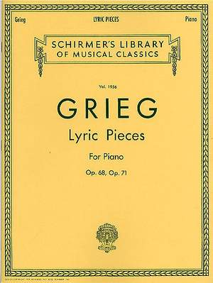 Edvard Grieg: Lyric Pieces Volume 5 Op.68/Op.71