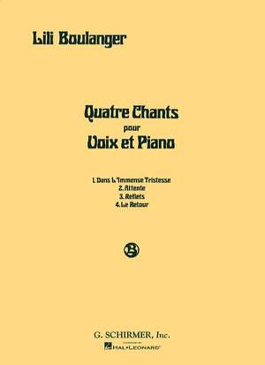 Lili Boulanger: Quatre Chants (Four Songs)