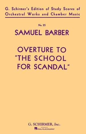 Samuel Barber: Overture To School For Scandal