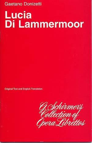 Gaetano Donizetti: Lucia Di Lammermoor (Libretto)