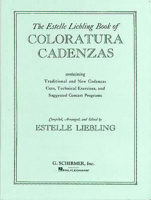 Estelle Liebling: Coloratura Cadenzas