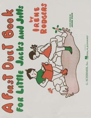 Irene Rodgers: 1st Duet Book for Little Jacks and Jills