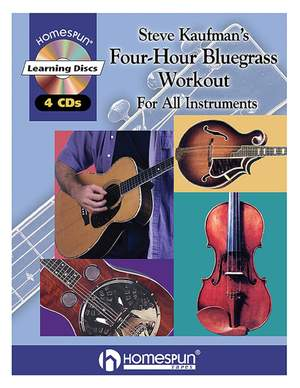 Steve Kaufman's Four-Hour Bluegrass Workout