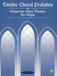 Jeanne Demessieux: Twelve Choral Preludes on Gregorian Chant Themes