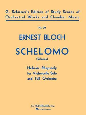 Ernest Bloch: Schelomo- Hebraic Rhapsody