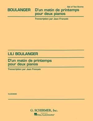 Lili Boulanger: D'Un Matin Du Printemps (set)