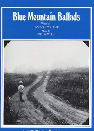 Paul Bowles: Blue Mountain Ballads