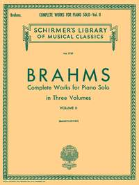 Johannes Brahms: Complete Works For Piano Solo Volume 2