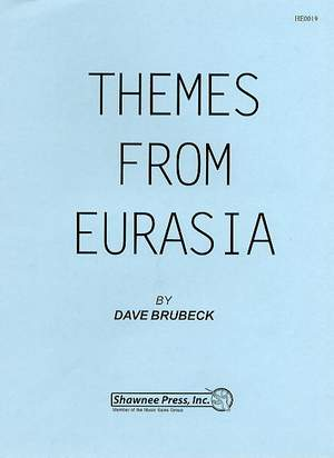 Dave Brubeck: Themes From Eurasia