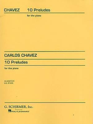 Carlos Chàvez: 10 Preludes