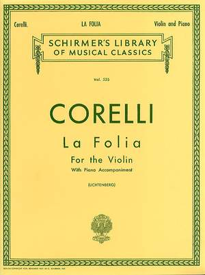 Arcangelo Corelli: La Folia Variations