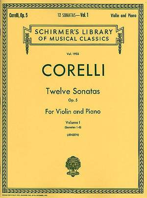 Arcangelo Corelli: Twelve Sonatas, Op. 5 - Volume 1