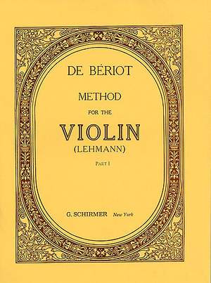 Charles Auguste de Bériot: Method for Violin - Part 1