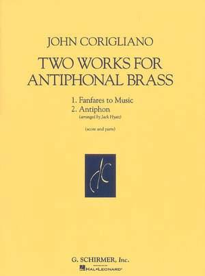 John Corigliano: 2 Works For Antiphonal Brass