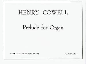Henry Cowell: Prelude for Organ