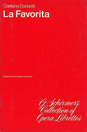 Gaetano Donizetti: La Favorita (Libretto)