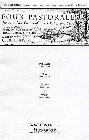 Cecil Effinger: Noon Four Pastorales