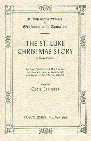 Cecil Effinger: St. Luke Christmas Story