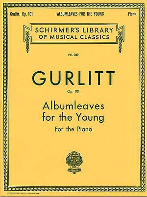 Cornelius Gurlitt: Albumleaves for the Young, Op. 101