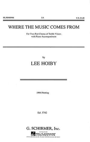 Lee Hoiby: Where Music Comes From