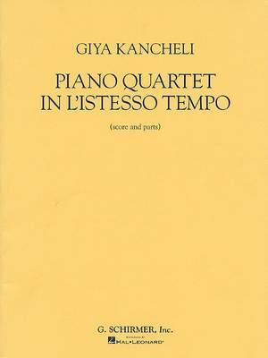 Giya Kancheli: Piano Quartet in L'Istesso Tempo