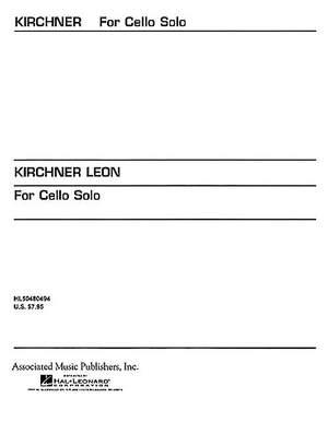 Leon Kirchner: For Cello Solo (1986)
