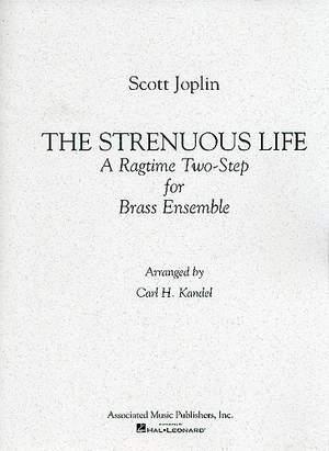 Scott Joplin: Strenuous Life: A Ragtime Two-Step
