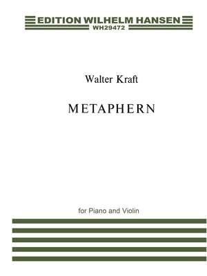 William Kraft: Metaphern