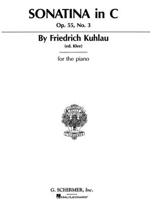 Friedrich Kuhlau: Sonatina, Op. 55, No. 3 in C Major