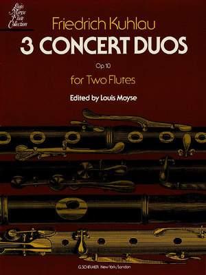 Friedrich Kuhlau: 3 Concert Duos, Op. 10b