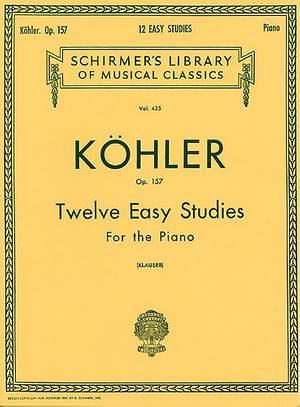 Louis Köhler: 12 Easy Studies, Op. 157