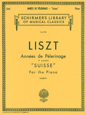 Franz Liszt: Annees De Pelerinage Book 1- Suisse