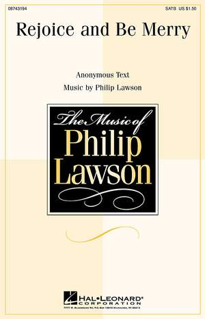 Philip Lawson: Lawson Rejoice Be Merry Satb