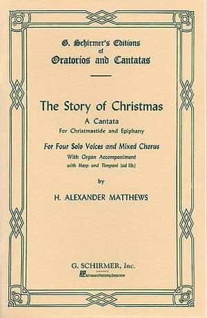 H. Alexander Matthews: Story of Christmas
