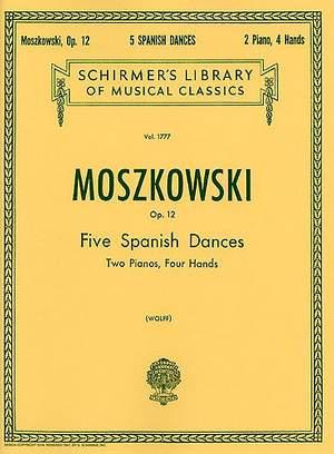 Moritz Moszkowski: 5 Spanish Dances, Op. 12