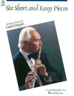 Louis Moyse: Six Short and Easy Pieces, Op. 44