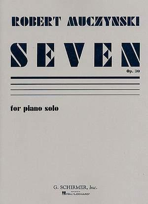 Robert Muczynski: Seven, Op. 30