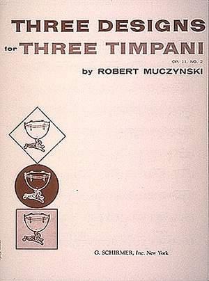 Robert Muczynski: Designs for 3 timpani, Op. 11, No. 2