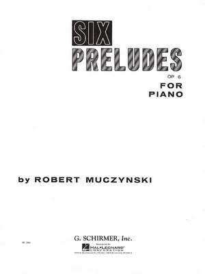 Robert Muczynski: Six Preludes, Op. 6